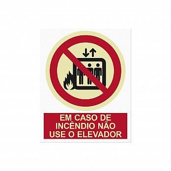 Em caso de  Incêndio Não Use o Elevador (Cod. P004.21B)