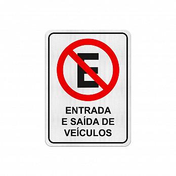Proibido Estacionar Entrada e Saída de Veículos